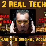 2 Da Real Tech (Shadiko Vocal Mix)  Omar Salinas, Carlos Guerrero