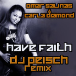 Have Faith-Carla Diamond-Omar Salinas & Dj Peisch