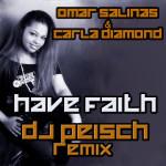 Have Faith-Carla Diamond-Omar Salinas & Dj Peisch