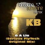 O A Lla (Serious FlyTech original Mix) KB, Serious Flytech