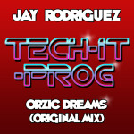 Orzic Dreams (original mix) Jay Rodriguez