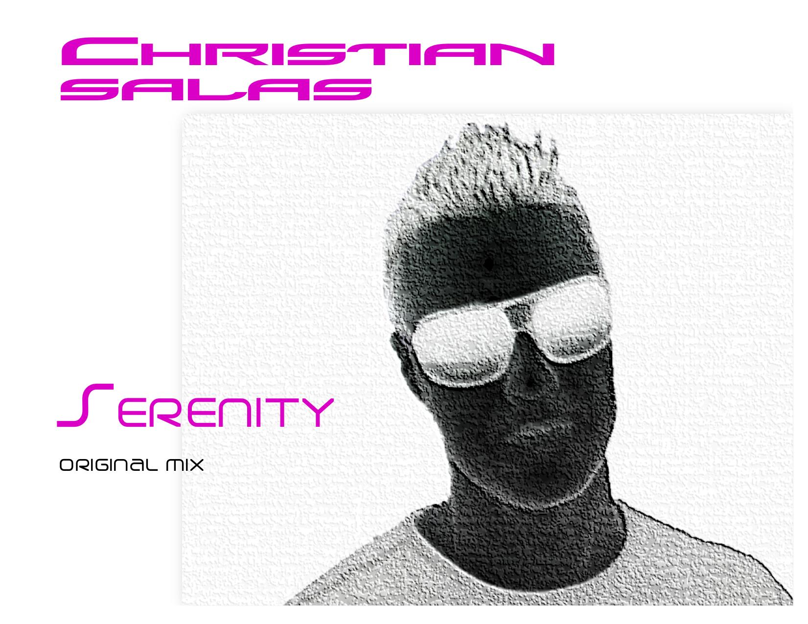 Serenity (Instrumental Mix)  - Chris Salas