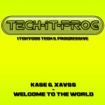 Welcome To The World (Original Mix) -  Kase, Xavss