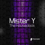Mister_Y--- The Houseclock----